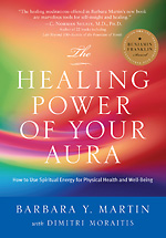 The Healing Power of Your Aura